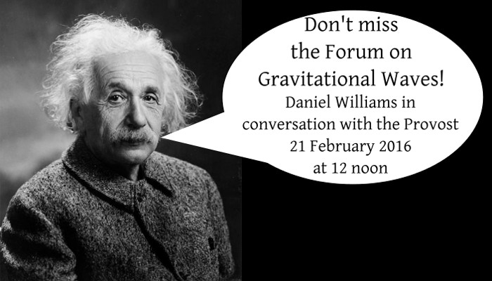 Gravitational Waves - FOrum on Sunday at 12 noon