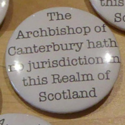 The Archbishop of Canterbury hath no jurisdiction in this Realm of Scotland