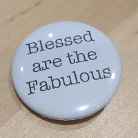 Blessed are the Fabulous