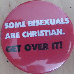 Some bisexuals are Christians, get over it!